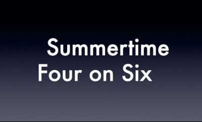 Summertime – Four on Six